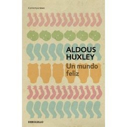 Un mundo feliz de Aldous Huxley | EGC Genetics | Scoop.it