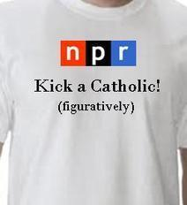 The Ironic Catholic: NPR marks 'Kick a Catholic Week' with new t-shirt pledge drive gift | The Amused Catholic: an Ezine | Scoop.it