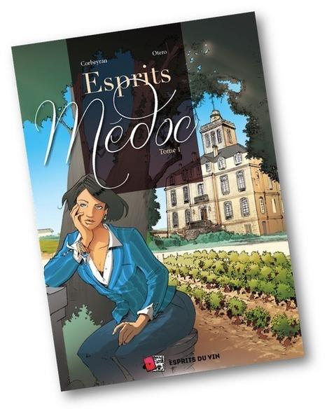 """""""Esprits Médoc"""" : la BD vin en réalité augmentée   Romans régionaux BD Polars Histoire   Scoop.it"""