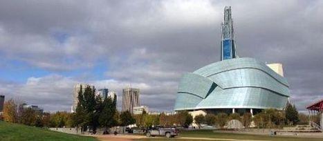 Au Canada, les droits de l'homme ont désormais leur musée   Coups de coeur !   Scoop.it