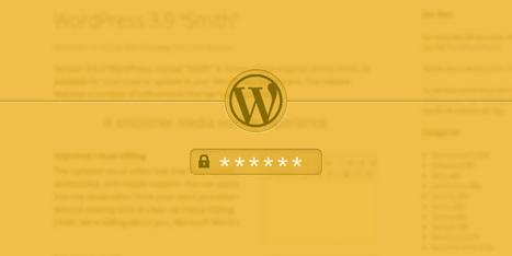 Comment rendre privé votre blog WordPress ? | Les outils du Web 2.0 | Scoop.it
