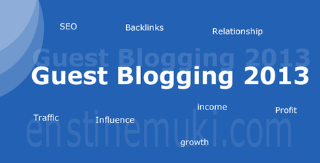Guest blogging in 2013! Promote your articles here - Make money blogging | Books, Authors and Journalists | Scoop.it