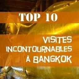 Visiter Bangkok - Top 10 des visites incontournables à Bangkok | Voyage Asie du Sud-Est | Scoop.it