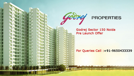 Godrej Sector 150 Noida Pre Launch Offer first time housing project in NCR | Aditya Estates™ | Real Estate property | Scoop.it