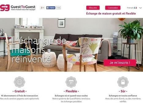 GuestToGuest : le chaînon manquant des échanges de maisons - i-Tourisme | Tourisme, NTIC et Social Medias | Scoop.it