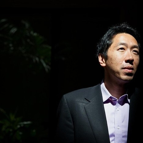 The man behind the Google Brain: Andrew Ng and the new AI ... | Computer Intelligence | Scoop.it