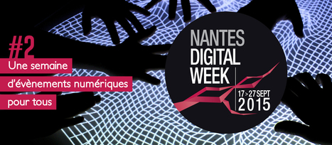 Nantes Digital Week | UseNum - ArtsNumériques | Scoop.it