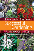 Welcome To Successful Gardening with Annette McFarlane | Gardening is more than Digging the Dirt | Scoop.it