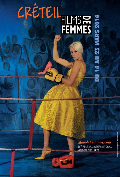14-23 mars 2014  ::  Festival International de Films de Femmes de Créteil, 36e  édition | TdF  |   Culture & Société | Scoop.it