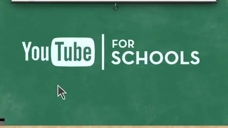 YouTube for Schools - YouTube | Flip Your Practice | Scoop.it