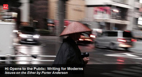 Hi Opens to the Public: Writing for Moderns : Publishing Perspectives   Ebook and Publishing   Scoop.it