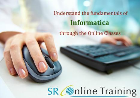 Learn Informatica Course at SrOnline Training   Sr Online Training   Scoop.it