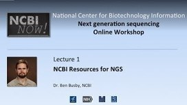 NCBI NOW Oct. 2015 - YouTube | Virology and Bioinformatics from Virology.ca | Scoop.it