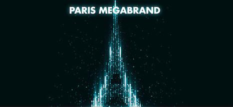 Paris Megabrand | Médias sociaux et tourisme | Scoop.it