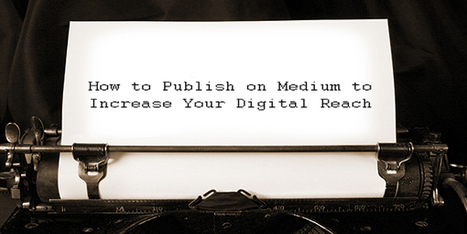 6 Tips On How To Publish On Medium | Content Creation, Curation, Management | Scoop.it