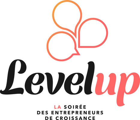Entrepreneuriat : Level Up récompense la croissance -  | Lyon Business | Scoop.it