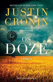 As Leituras do Corvo: Os Doze (Justin Cronin) | Ficção científica literária | Scoop.it