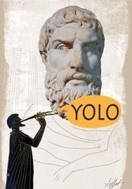 YOLO: le carpe diem des temps modernes?   Projet SI   Scoop.it