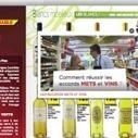 Zoom sur la sélection de la route du vin Auchan | Vin 2.0 | Scoop.it