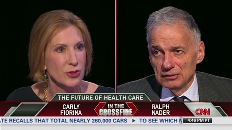 Carly Fiorina and Ralph Nader debate Obamacare | Sustain Our Earth | Scoop.it