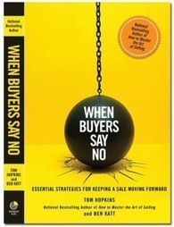 After buyers say no - America's #1 Sales Trainer | Persuasion and influence | Scoop.it