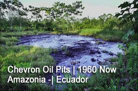 #FF #Toxic #Chevron Corp. v. #Yaiguaje #Equador finally a little bit of #justice | Messenger for mother Earth | Scoop.it