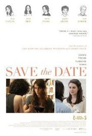Watch Save the Date Online || Download Save the Date Movie | watch save the date online | Scoop.it