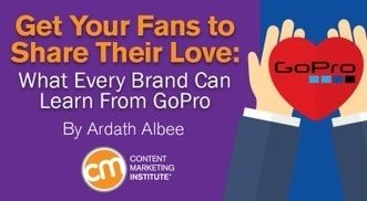 Get Your Fans to Share Their Love: What Every Brand Can Learn From GoPro | Social Media, SEO, Mobile, Digital Marketing | Scoop.it
