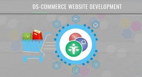 OsCommerce Development - OsCommerce Developer - OsCommerce Templates | eCommerce Websites, Software Development Company | Scoop.it