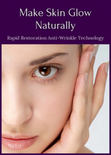 Make Skin Glow Naturally: Rapid Restoration Anti-Wrinkle Technology | For The Home | Scoop.it