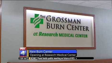 Grossman Burn Center to open clinic at Research Medical Center - fox4kc.com | Homoeopathic Care System | Scoop.it