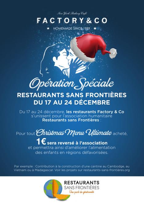Collecte de fonds dans les restaurants Factory & Co | Restaurants Sans Frontières | Marketing Service Restauration Commerce | Scoop.it