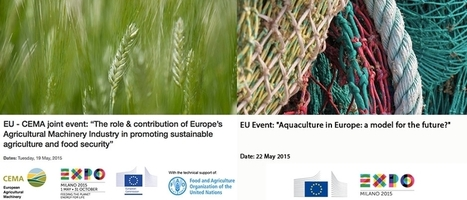 The EU and the UN explore sustainable agriculture and fish farming  at Expo Milano 2015 | Sustainable Agriculture | Scoop.it