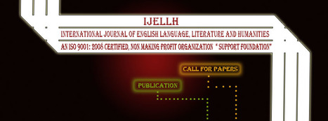 Call for papers | IJELLH | journal of egnlish language literature humanities and basic science | Scoop.it