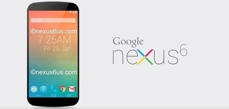 Google Nexus 6: what should we expect? - Digital Technology Times | nexus 6 | Scoop.it
