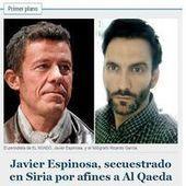 Deux journalistes espagnols ont été enlevés en Syrie | Les médias face à leur destin | Scoop.it