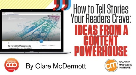 How to Tell Stories Your Readers Crave: Ideas from a Content Powerhouse | Story and Narrative | Scoop.it