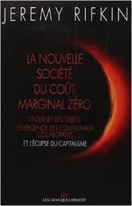 Jeremy Rifkin : La nouvelle société du coût marginal zéro | Innovation sociale | Scoop.it