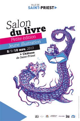 Salon du #livre de Saint-Priest - Petite édition / jeune illustration du 8 au 10 novembre 2013 | Romans régionaux BD Polars Histoire | Scoop.it