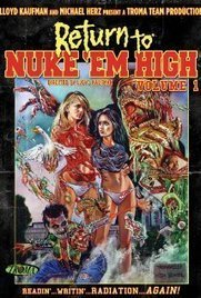 Watch Return to Nuke 'Em High Volume 1 Full Movie : Agia Streaming Movie HD | Agia Streaming Movie HD | Scoop.it