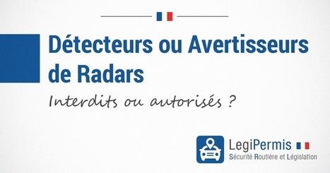 Détecteur ou avertisseur de radar, différence et interdiction - Blog LegiPermis | Sécurité routière | Scoop.it