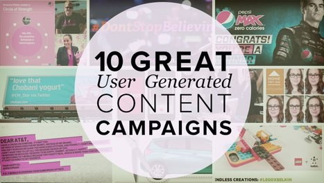 10 Great Examples of User Generated Content Campaigns | Web Content Enjoyneering | Scoop.it
