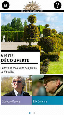 IL Y A 2 ANS...Le Château de Versailles lance une nouvelle version de l'application mobile de visite de ses jardins | Clic France | Scoop.it