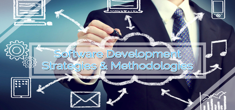 Software Development Methodologies | Software Development Company | Scoop.it