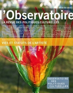 La Revue - Vies et statuts de l'artiste | Observatoire des Politiques Culturelles | MusIndustries | Scoop.it