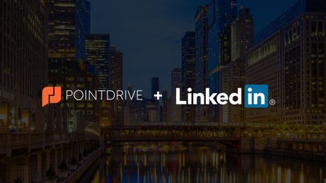 LinkedIn Acquires PointDrive to Drive Social Selling Efforts Forward | Social Selling:  with a focus on building business relationships online | Scoop.it