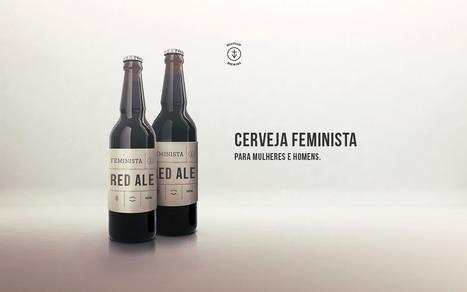 Cerveja feminista | Empresas por la Igualdad | Scoop.it