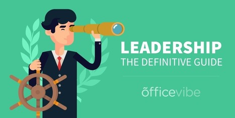How To Be A Good Leader: The Complete Guide | Officevibe | Introduction to Management | Scoop.it