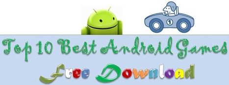 Top 10 Best Android Games Free Download   android   Scoop.it