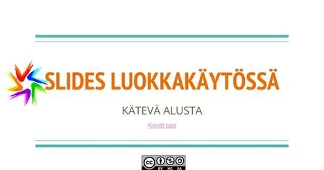 SLIDES LUOKKAKÄYTÖSSÄ | Digital TSL | Scoop.it
